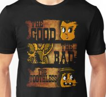 The Good The Bad & The Toothless Unisex T-Shirt