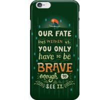 Would you change your fate? iPhone Case/Skin