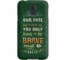 Would you change your fate? Samsung Galaxy Case/Skin