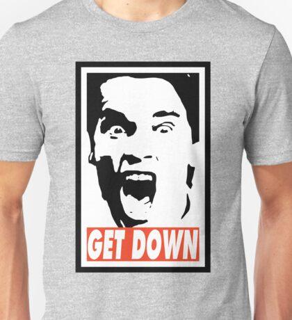 GET DOWN Unisex T-Shirt