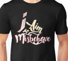 Firefly - I aim to misbehave - Malcolm Reynolds - Serenity Unisex T-Shirt
