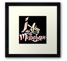 Firefly - I aim to misbehave - Malcolm Reynolds - Serenity Framed Print