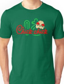 Chick Chick Unisex T-Shirt