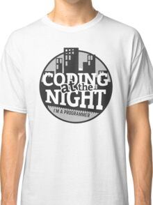Coding At The Night Classic T-Shirt
