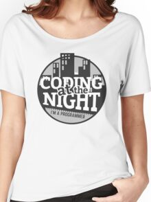 Coding At The Night Women's Relaxed Fit T-Shirt