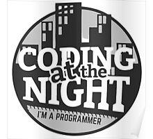 Coding At The Night Poster