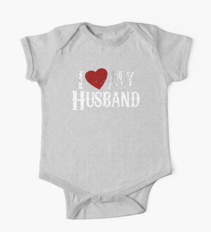 i love my husband One Piece - Short Sleeve