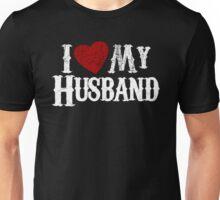 i love my husband Unisex T-Shirt
