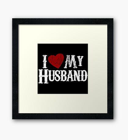 i love my husband Framed Print