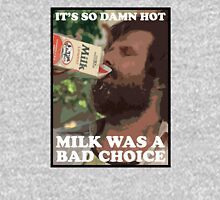 Ron Burgundy - Milk was a bad choice! Unisex T-Shirt