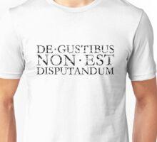 DE GUSTIBUS NON EST DISPUTANDUM Vintage Black Unisex T-Shirt