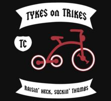 Tykes on Trikes Tricycle Gang (for kids and kids at heart) Kids Clothes