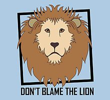DON'T BLAME THE LION by Jean Gregory  Evans