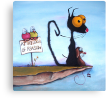 At the Edge of Reason! Canvas Print
