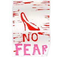 No Fear Print Poster