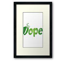 Dope Framed Print