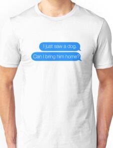 Just Saw a Dog - iMessage Sticker Unisex T-Shirt