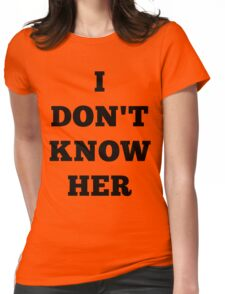 I don't know her Mariah Carey Womens Fitted T-Shirt
