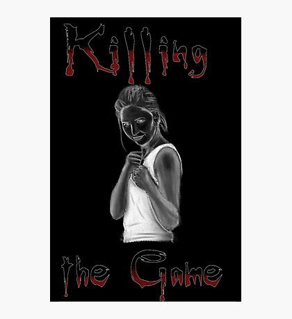 Buffy Killing the Game Photographic Print