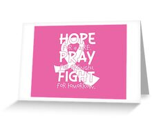 HOPE. PRAY. FIGHT. Breast Cancer Awareness Greeting Card