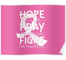 HOPE. PRAY. FIGHT. Breast Cancer Awareness Poster