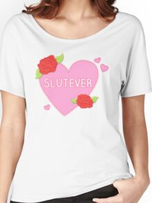 Slutever Heart Women's Relaxed Fit T-Shirt