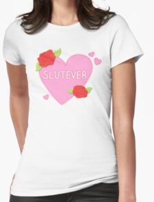Slutever Heart Womens Fitted T-Shirt