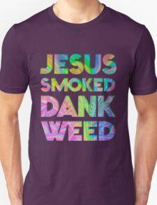 JESUS SMOKED DANK WEED T-Shirt