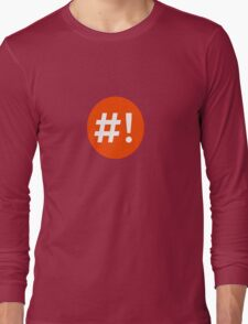 Shebang I Long Sleeve T-Shirt