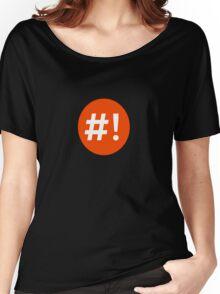Shebang I Women's Relaxed Fit T-Shirt