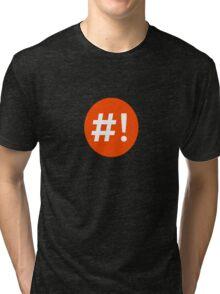 Shebang I Tri-blend T-Shirt