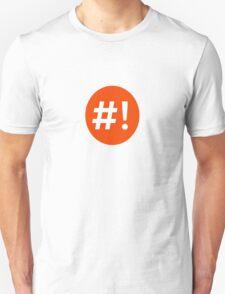 Shebang I Unisex T-Shirt