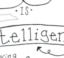 Creativity is intelligence Sticker