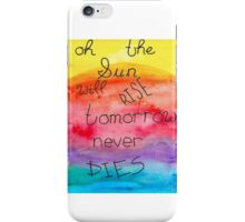 Tomorrow never dies sun iPhone Case/Skin
