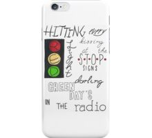hitting every red light iPhone Case/Skin