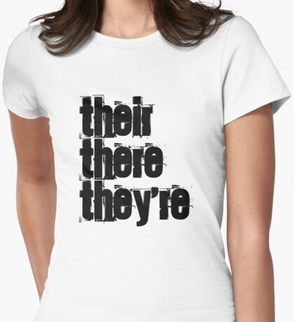 Their There They're Womens Fitted T-Shirt