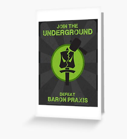 Underground Propaganda Greeting Card