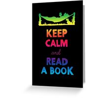 KEEP CALM AND READ A BOOK (RAINBOW) Greeting Card