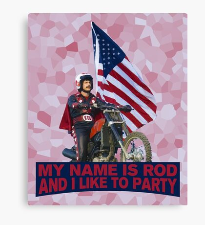 My Name Is Rod Canvas Print