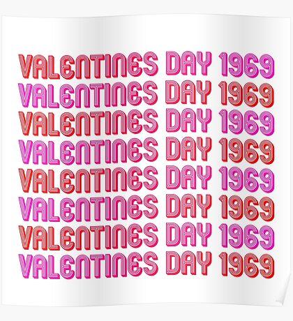Valentine's Day 1969 Poster