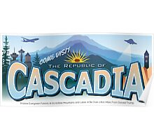 Come Visit Cascadia (second edition) Poster