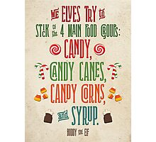 Buddy the Elf - The Four Main Food Groups Photographic Print