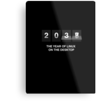 The year of linux on the desktop Metal Print