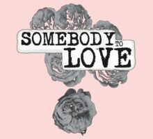 SOMEBODY TO LOVE Kids Clothes