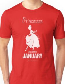 princesses are born in January Yes I am a Princess T-Shirt Unisex T-Shirt