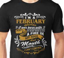 I'm A February Woman Unisex T-Shirt