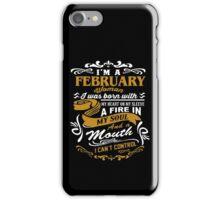 I'm A February Woman iPhone Case/Skin