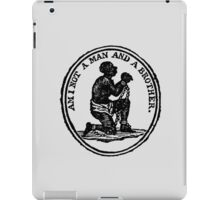 'Am I not a man and a brother?' iPad Case/Skin