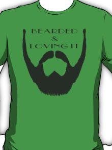 Bearded & Loving It T-Shirt