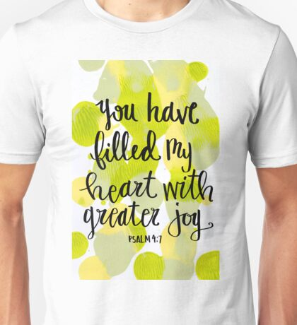 You Have Filled My Heart With Greater Joy Unisex T-Shirt